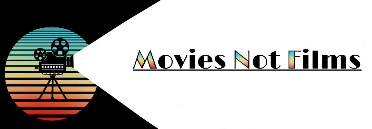 Movies Not Films Banner